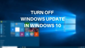 How to Disable Windows 10 Update in Easy Way