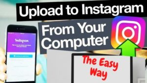 How to easily Upload Photo on Instagram from Computer